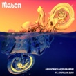 Mason/Stefflon Don Fashion Killa (Papapapa) (feat.Stefflon Don)