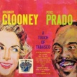 Rosemary Clooney and Perex Prado I Only Have Eyes for You