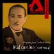 Orquesta Juan Carlos Cobián with Francisco Fiorentino Mal camino