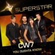 CW7 You Oughta Know (Superstar)