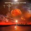 Audio Noir & Crocy & Jimmie Westwood/Crocy/Jimmie Westwood Far From Home (Crocy Remix)