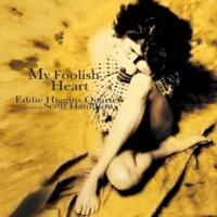 Eddie Higgins & Scott Hamilton My Foolish Heart