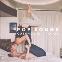 CALENDARS/TOTOS POP SONGS
