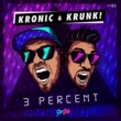 Kronic & Krunk! 3 Percent