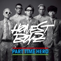 HONEST BOYZ(R) PART TIME HERO