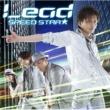 Lead SPEED STAR★ AKIRA Ver.