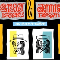 Gregory Isaacs & Dennis Brown No Contest
