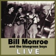 Bill Monroe & His Bluegrass Boys Watermelon Hanging on the Vine