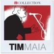 Tim Maia Primavera (Vai chuva)