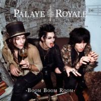 Palaye Royale Boom Boom Room (Side A)