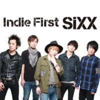 SiXX Indie First