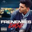 Dasu Frenemies