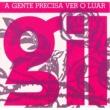 Gilberto Gil A Gente Precisa Ver o Luar