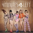 4Minute 4Minutes Left