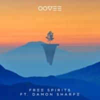OOVEE/Damon Sharpe Free Spirits (feat.Damon Sharpe)