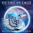 Steve Morse Fly Like an Eagle - An All-Star Tribute to Steve Miller Band (Deluxe Edition)
