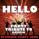 Ultimate Party Jams Hello (Party Tribute to Karmin)