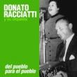 Donato Racciatti y Su Orquesta La Payanca