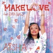 AISHA MAKE LOVE feat. BETO PEREZ