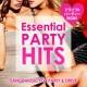 PARTY HITS PROJECT Essential Party Hits ~ドライブに!パーティーに!ぴったりの洋楽BGM!~