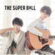 The Super Ball トモダチメートル [通常盤]