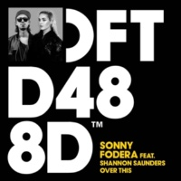 Sonny Fodera Over This (feat. Shannon Saunders)