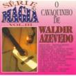 Waldir Azevedo e Seu Conjunto Delicado