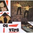 Os Vips
