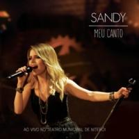 Sandy Meu Canto [Ao Vivo No Teatro Municipal De Niterói]