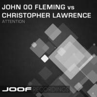 John 00 Fleming vs Christopher Lawrence Attention