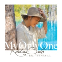 佐藤 広大/宏実/YUTAKA(Full Of Harmony) MY ONLY ONE (feat.宏美/YUTAKA(Full Of Harmony))