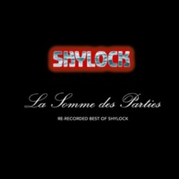 SHYLOCK LA SOMME DES PARTIES - RERECORDED BEST OF SHYLOCK