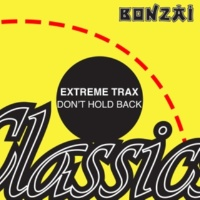 Extreme Trax Don't Hold Back