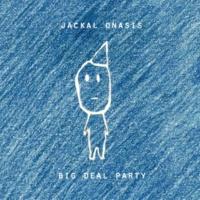 Jackal Onasis Big Deal Party