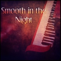 Piano Bar Music Oasis Smooth in the Night ‐ Soothing Jazz, Easy Listening, Cafe Lounge, Background Music for Relaxation