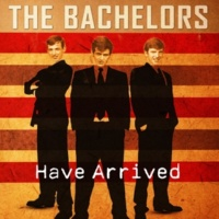 The Bachelors The Bachelors Have Arrived