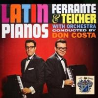Ferrante and Teicher Latin Pianos