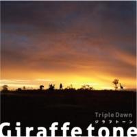 Giraffe tone Triple Dawn
