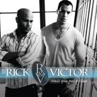 Rick & Victor Mais Que Pai e Filho