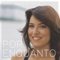 Maria Thalita de Paula Por Enquanto