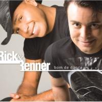 Rick and Renner Bom de Dança