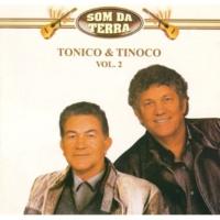 Tonico & Tinoco Som da Terra (Volume 02)