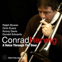 Conrad Herwig,Ralph Bowen,Orrin Evans,Kenny Davis&Donald Edwards A Voice Trough The Door