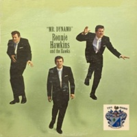 Ronnie Hawkins and The Hawks Mr. Dynamo