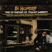 The 50 Guitars Of Tommy Garrett El Hombre