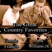 Connie Francis&Hank Williams Jr. The Great Country Favorites