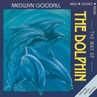Medwyn Goodall Way of the Dolphin