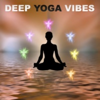 Tantra Yoga Masters Deep Yoga Vibes ‐ Deep Meditation, Healing Therapy, Zen, Reiki, Pure Relaxation