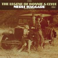 マール・ハガード/The Strangers The Legend Of Bonnie & Clyde