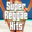 エイコン Super Reggae Hits